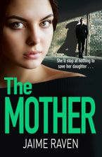 The Mother Paperback  by Jaime Raven