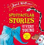 Spectacular Stories for the Very Young CD-Audio  by David Walliams