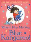when-i-first-met-you-blue-kangaroo