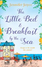 The Little Bed & Breakfast by the Sea eBook DGO by Jennifer Joyce