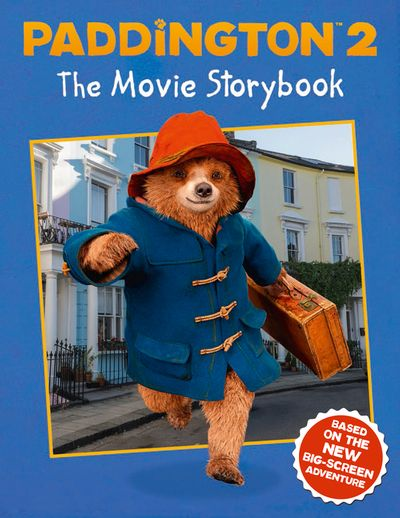 Paddington 2 The Movie Storybook