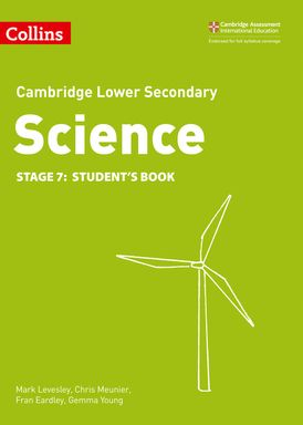 Lower Secondary Science Student's Book: Stage 7 (Collins Cambridge Lower Secondary Science)