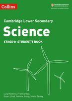 Lower Secondary Science Student's Book: Stage 9 (Collins Cambridge Lower Secondary Science) Paperback  by Lucy Hawkins