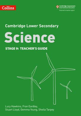 Lower Secondary Science Teacher's Guide: Stage 9 (Collins Cambridge Lower Secondary Science)