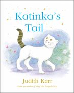 Katinka's Tail Hardcover  by Judith Kerr
