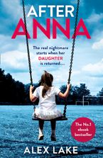 After Anna Paperback  by Alex Lake