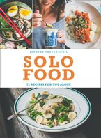 Solo Food: 72 recipes for you alone Paperback  by Janneke Vreugdenhil