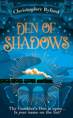 Den of Shadows: The gripping new fantasy novel for fans of Caraval (Gambler's Den series, Book 1) book image