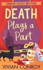 Death Plays a Part (Cornish Castle Mystery, Book 1) eBook DGO by Vivian Conroy