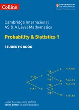 Cambridge International AS and A Level Mathematics Statistics 1 Student's Book (Cambridge International Examinations)
