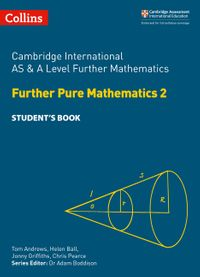 cambridge-international-as-and-a-level-further-mathematics-further-pure-mathematics-2-students-book-cambridge-international-examinations