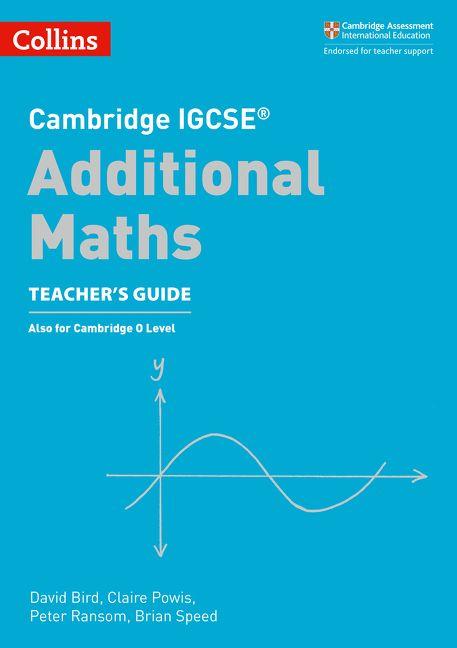 Cambridge IGCSE® Additional Maths Teacher\'s Guide (Cambridge ...