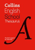 Collins School Thesaurus: Trusted support for learning Paperback  by Collins Dictionaries