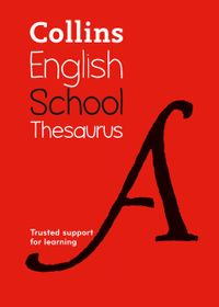school-thesaurus-trusted-support-for-learning-collins-school-dictionaries