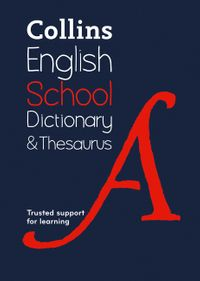 school-dictionary-and-thesaurus-trusted-support-for-learning-collins-school-dictionaries