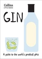 Gin: A guide to the world's greatest gins (Collins Little Books) Paperback  by Dominic Roskrow