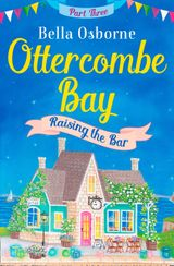 Ottercombe Bay – Part three (Ottercombe Bay Series)
