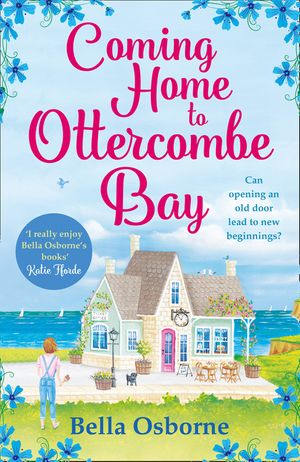 Coming Home to Ottercombe Bay: The laugh out loud romantic comedy of the year book image