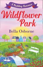 wildflower-park-part-two-a-budding-romance-wildflower-park-series
