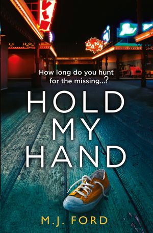 Hold My Hand: The addictive new crime thriller that you won't be able to put down in 2018 book image
