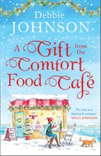 A Gift from the Comfort Food Café (The Comfort Food Cafe, Book 5)