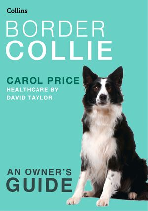 Border Collie (Collins Dog Owner's Guide) book image
