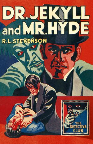 Dr Jekyll and Mr Hyde (Detective Club Crime Classics) book image