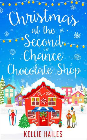 Christmas at the Second Chance Chocolate Shop (Rabbit's Leap, Book 3) book image