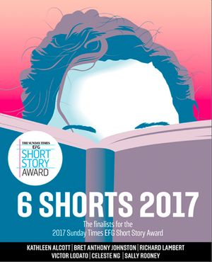 Six Shorts 2017: The finalists for the 2017 Sunday Times EFG Short Story Award book image