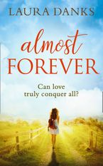 Almost Forever eBook DGO by Laura Danks