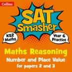 Year 6 Maths Reasoning - Number and Place Value for papers 2 and 3: for the 2020 tests (Collins KS2 SATs Smashers) Paperback  by Collins KS2