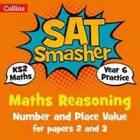year-6-maths-reasoning-number-and-place-value-for-papers-2-and-3-for-the-2020-tests-collins-ks2-sats-smashers