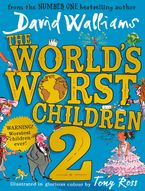 The World's Worst Children 2 (Read Aloud by David Walliams) eBook  by David Walliams
