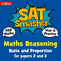 year-6-maths-reasoning-ratio-and-proportion-for-papers-2-and-3-for-the-2020-tests-collins-ks2-sats-smashers