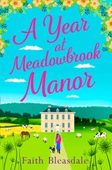 A Year at Meadowbrook Manor: Escape to the countryside this year with this perfect feel-good romance