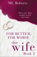the-wife-part-two-for-better-for-worse-the-wife-series