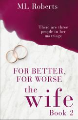 For Better, For Worse, The Wife Book 2