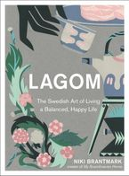 lagom-the-swedish-art-of-living-a-balanced-happy-life