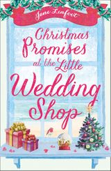 Christmas Promises at the Little Wedding Shop: Celebrate Christmas in Cornwall with this magical romance! (The Little Wedding Shop by the Sea, Book 4)