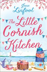 The Little Cornish Kitchen (The Little Wedding Shop by the Sea)