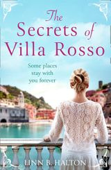 The Secrets of Villa Rosso: Escape to Italy for a summer romance to remember