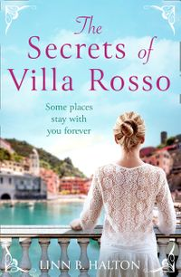 the-secrets-of-villa-rosso-escape-to-italy-for-a-summer-romance-to-remember