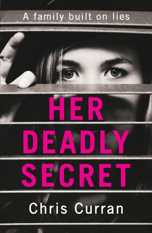Her Deadly Secret: A gripping psychological thriller with twists that will take your breath away book image