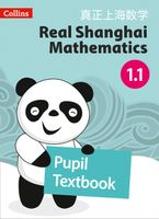 Real Shanghai Mathematics – Pupil Textbook 1.1 Paperback  by Huang Xingfeng