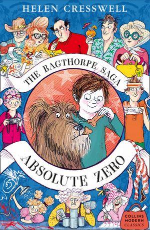 The Bagthorpe Saga: Absolute Zero (Collins Modern Classics) book image