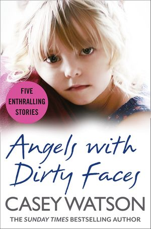 Angels with Dirty Faces: Five Inspiring Stories book image