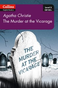murder-at-the-vicarage-b2-level-5-collins-agatha-christie-elt-readers