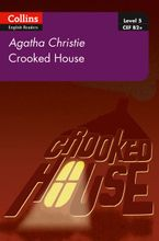 Crooked House: B2+ Level 5 (Collins Agatha Christie ELT Readers) Paperback  by Agatha Christie