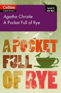 pocket-full-of-rye-b2-level-5-collins-agatha-christie-elt-readers