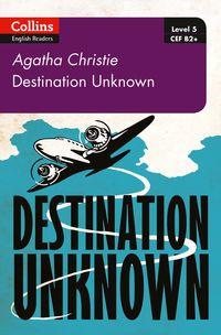 destination-unknown-b2-level-5-collins-agatha-christie-elt-readers